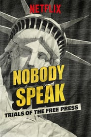 Imagen Nobody Speak: Trials of the Free Press Película Completa HD 1080p [MEGA] [LATINO]
